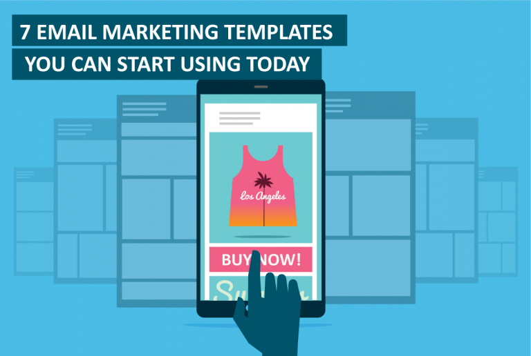 7 email marketing templates you can start using today